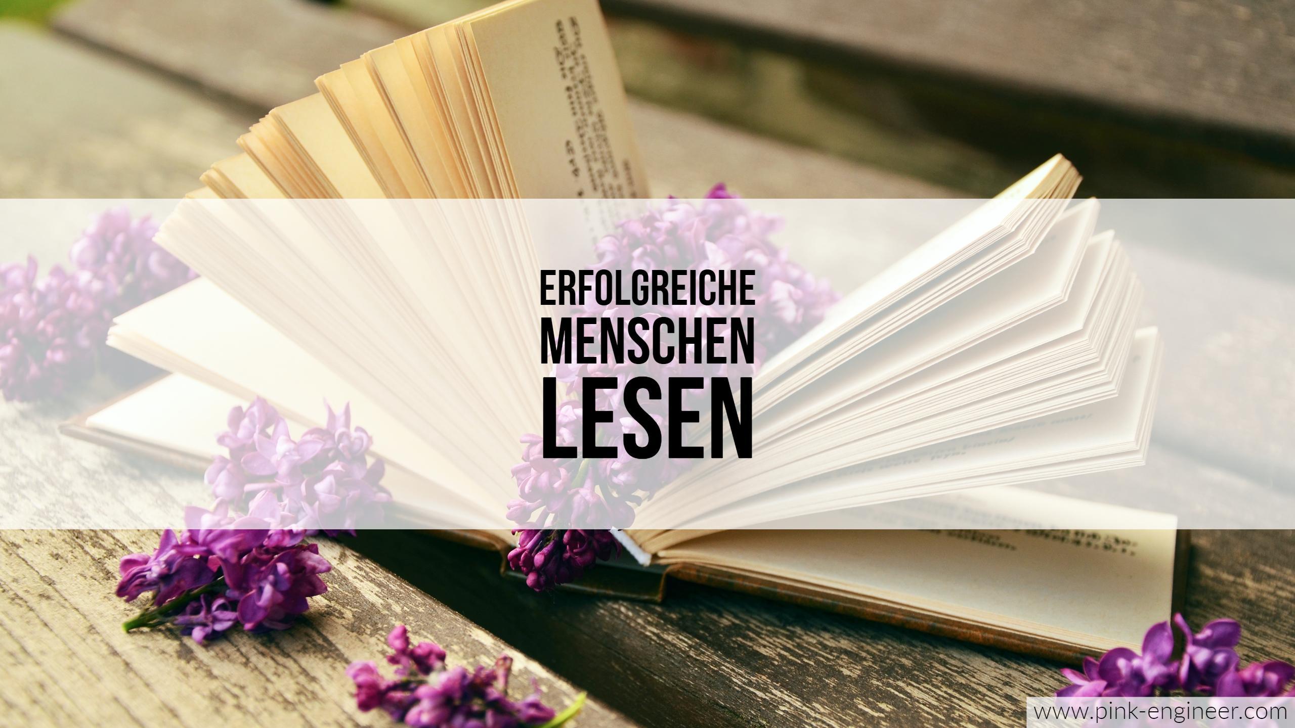 Erfolgreiche Menschen lesen